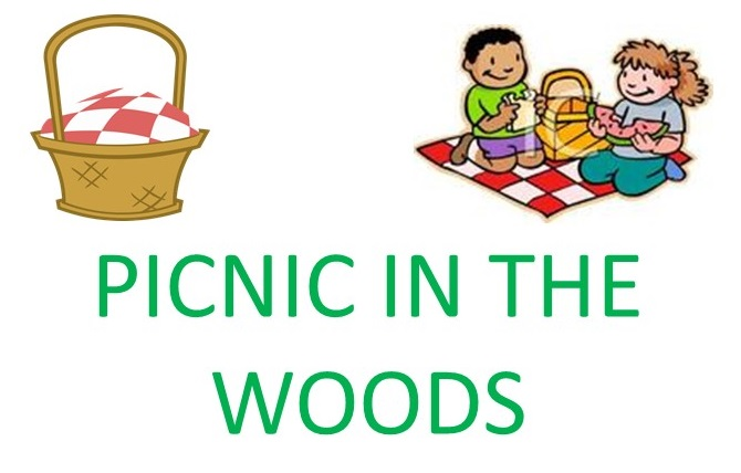 PICNIC IN THE WOODS-May 10th